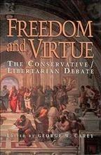 Carey, George W. Freedom and Virtue