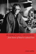 Mathijs, Ernest The Cinema of David Cronenberg