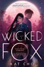 Kat Cho , Wicked Fox