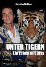 Walliser, Christian Unter Tigern