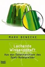 Benecke, Mark Lachende Wissenschaft