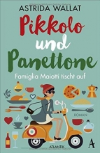Wallat, Astrida Pikkolo und Panettone
