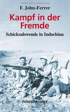 John-Ferrer, F. Kampf in der Fremde