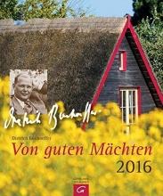 Bonhoeffer, Dietrich Von guten Mächten 2016
