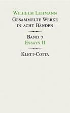 Lehmann, Wilhelm Gesammelte Werke in acht B?nden Essays II