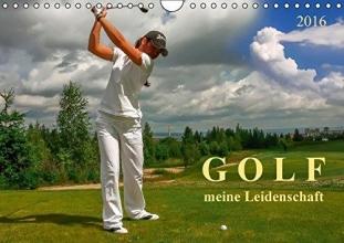Roder, Peter Golf - meine Leidenschaft (Wandkalender 2016 DIN A4 quer)