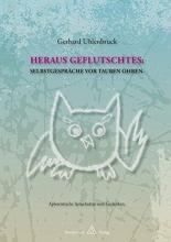 Uhlenbruck, Gerhard HERAUS GEFLUTSCHTES