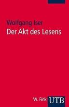 Iser, Wolfgang Der Akt des Lesens