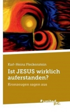 Dr. Fleckenstein, Karl-Heinz Ist JESUS wirklich auferstanden?