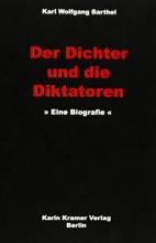 Barthel, Karl Wolfgang Der Dichter und die Diktatoren