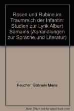 Reucher, Gabriele M. Rosen und Rubine m Traumreich der Infantinn