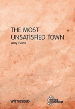 Evans, Amy The Most Unsatisfied Town