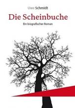 Schmidt, Uwe Die Scheinbuche
