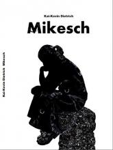Dietrich, Kai-Kevin Mikesch