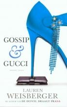 Lauren  Weisberger Gossip & Gucci