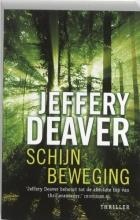 Jeffery  Deaver Schijnbeweging