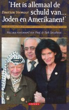 E. Vermaat , Het is allemaal de schuld van Joden en Amerikanen