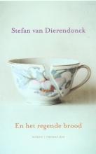 Stefan  Dierendonck van En het regende brood