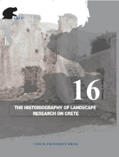 Marina Gkiasta , The Historiography of Landscape Research on Crete