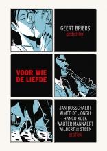 Geert  Briers Voor wie de liefde