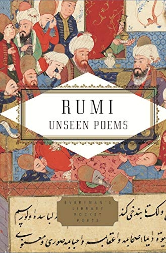 Rumi,The Unseen Poems