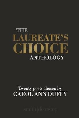 Duffy, Carol Ann,The Laureate`s Choice Anthology