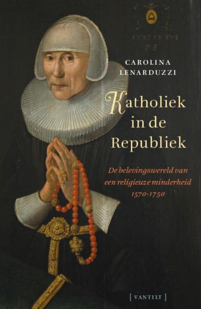Carolina Lenarduzzi,Katholiek in de Republiek