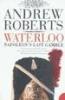 Roberts, ANDREW, Waterloo