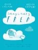 E. Colfer & O.  Jeffers, Imaginary Fred
