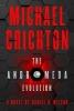 Michael Crichton,   Daniel H. Wilson, The Andromeda Evolution