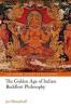 <b>Westerhoff, Jan</b>,Golden Age of Indian Buddhist Philosophy