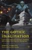 Tibbetts, John C., The Gothic Imagination