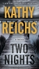 <b>Reichs Kathy</b>,Two Nights