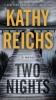 <b>Reichs Kathy</b>,Two Nights
