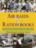 Brown, Mike, Air Raids and Ration Books