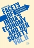 Raghbendra Jha, Facets of India`s Economy and Her Society Volume II
