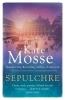 Mosse, Kate, Sepulchre