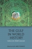 Allen James Fromherz, The Gulf in World History