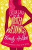Holden Wendy, Laura Lake and the Hipster Weddings