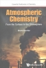 Grant (Univ Of Oxford, Uk) Ritchie, Atmospheric Chemistry: From The Surface To The Stratosphere