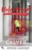 <b>Gavin Calver,   Anne Calver</b>,Unleashed