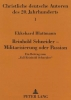 Blattmann, Ekkehard, Reinhold Schneider - Militarisierung oder Passion
