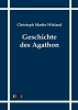 Wieland, Christoph Martin, Geschichte des Agathon