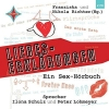 , Richter, F: Liebes-Erklärungen/Sex-Hörbuch/2 CDs