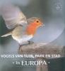 Schelvis, Jaap, Vogels van tuin park en stad in Europa