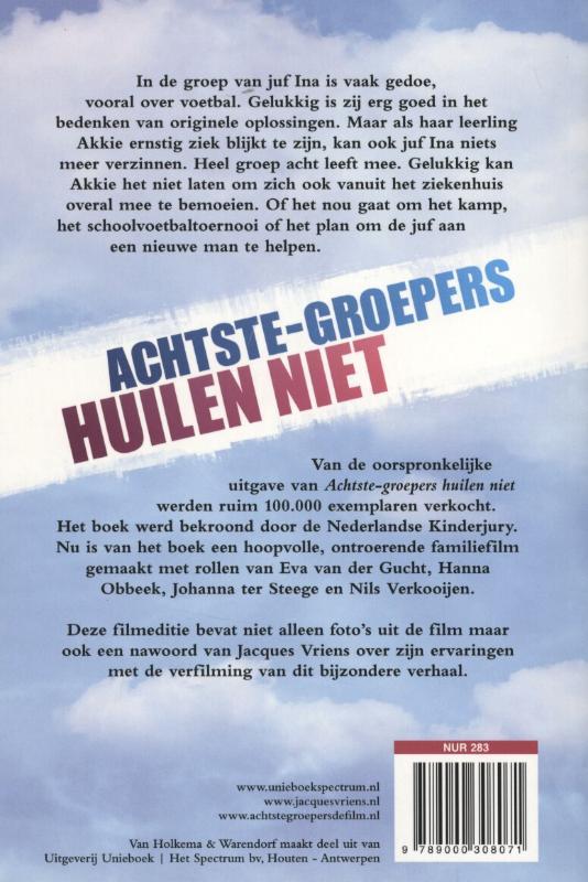 Jacques Vriens,Achtste-groepers huilen niet