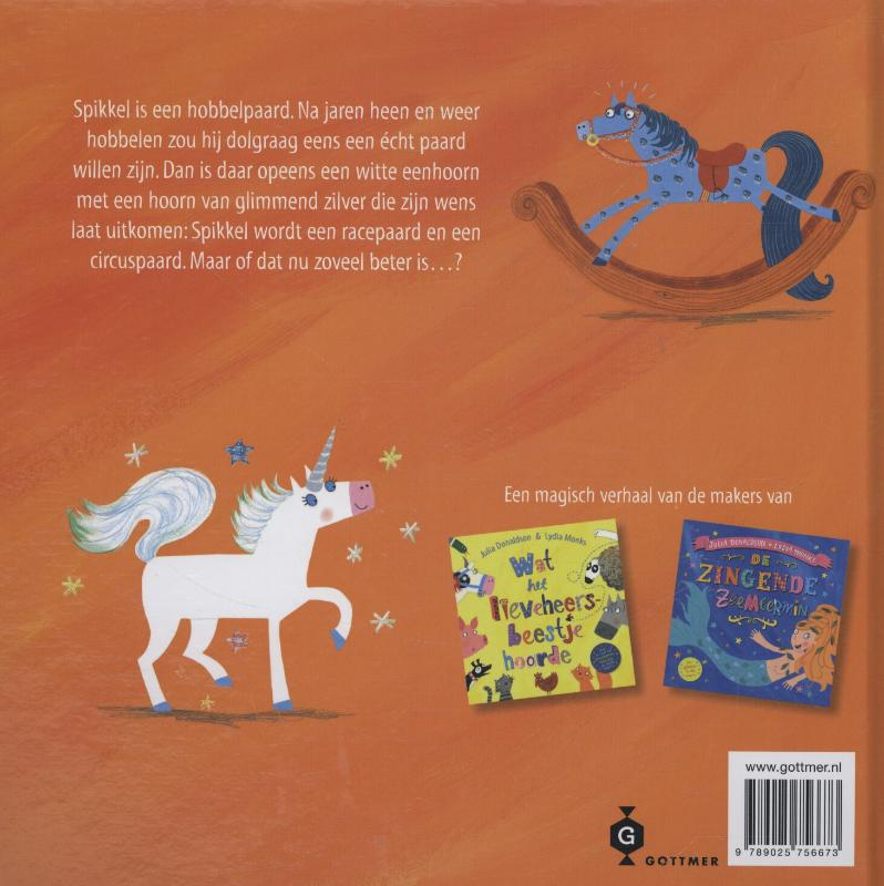 Julia Donaldson,Spikkel en de eenhoorn