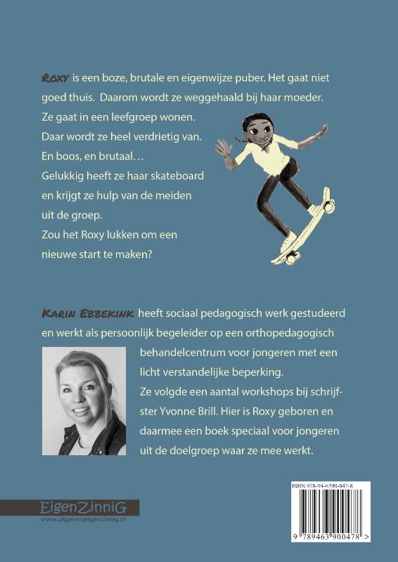 Karin Ebbekink,Roxy`s nieuwe plek
