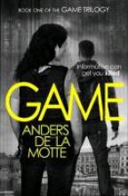 Motte, Anders de la The Game Trilogy 1. Game