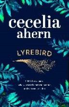 Ahern, Cecelia The Lyrebird